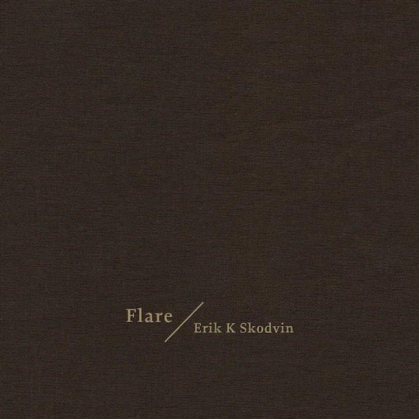 ERIK K. SKODVIN / Flare (CD)