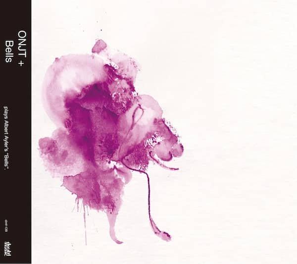 ONJT + / Bells (CD) - sleeve image