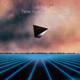 DYLAN ETTINGER / New Age Outlaws (LP)