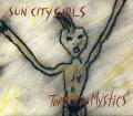 SUN CITY GIRLS / Torch Of The Mystics (CD)