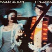 MOEBIUS & BEERBOHM / Strange Music (CD)