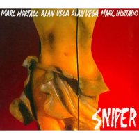 MARC HURTADO + ALAN VEGA / Sniper (CD)