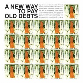 BILL ORCUTT / A New Way To Pay Old Debts (CD)