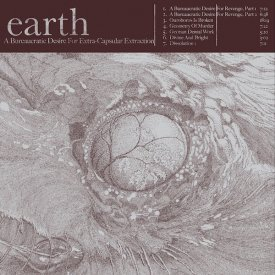 EARTH / A Bureaucratic Desire for Extra Capsular Extraction (180g 2LP)