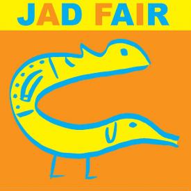 JAD FAIR / His Name Itself Is Music (CD)