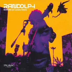 RANDOLPH / Echoes (Of Lonely Eden) (2CD)