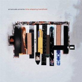 EMANUELE ERRANTE / Time Elapsing Handheld (CD/LP)