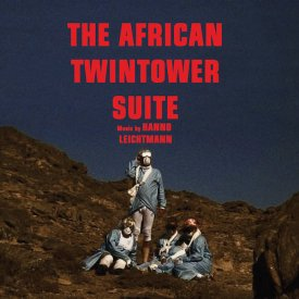 HANNO LEICHTMANN / The African Twintowers Suite (CD/LP)