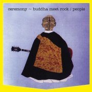 PEOPLE / Ceremony ~ Buddha Meet Rock (LP - 180g vinyl)