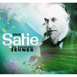 Various / Erik Satie & Les Nouveaux Jeunes (2CD)