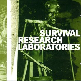 SURVIVAL RESEARCH LABORATORIES / Survival Research Laboratories (CD)