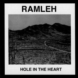 RAMLEH / Hole In The Heart (2CD)