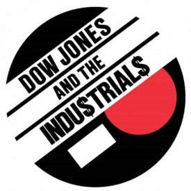 DOW JONES AND THE INDUSTRIALS / Let's Go Steady (7 inch)