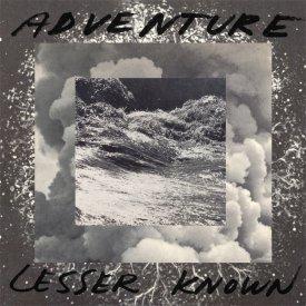 ADVENTURE / Lesser Known (CD)