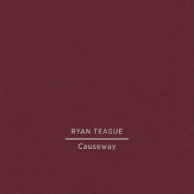 RYAN TEAGUE / Causeway (CD)