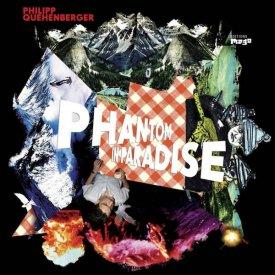 PHILIPP QUEHENBERGER / Phantom In Paradise (CD)