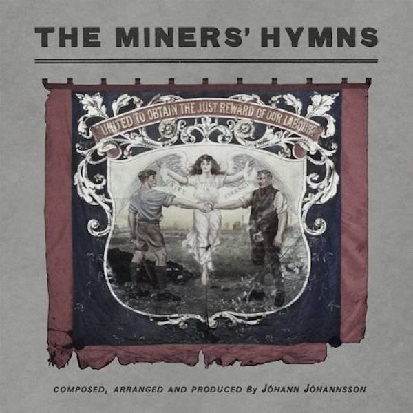 JOHANN JOHANNSSON / The Miners' Hymns (CD/2LP)