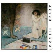 AKSAK MABOUL / Un Peu De L'Ame Des Bandits (CD)