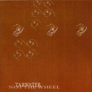 TARWATER / Not The Wheel (CD)