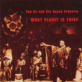 SUN RA / What Planet Is This? (2CD)
