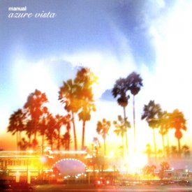 MANUAL / Azure Vista (CD)