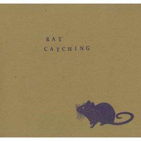 RAT CATCHING / Rat Catching (LP)