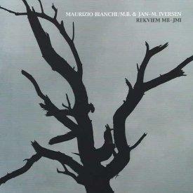MAURIZIO BIANCHI / M.B. & JAN-M. IVERSEN / Rekviem MB-JMI (CD)
