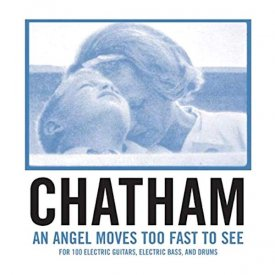 RHYS CHATHAM / An Angel Moves Too Fast To See (CD)