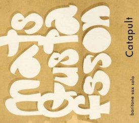 MATS GUSTAFSSON / Catapult (CD)