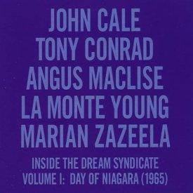 J.CALE, T.CONRAD, A.MACLISE, LA MONTE YOUNG, M.ZAZEELA / Inside The Dream Syndicate Volume 1