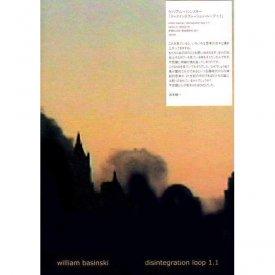 WILLIAM BASINSKI / Disintegration Loop 1.1 (DVD)