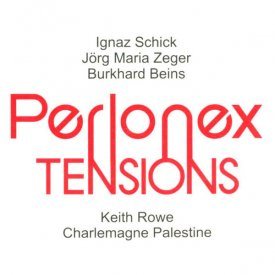 PERLONEX With Keith Rowe, Charlemagne Palestine / Tensions (CD)