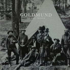 GOLDMUND / All Will Prosper (CD/LP)