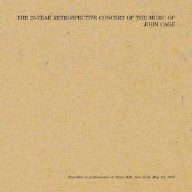 JOHN CAGE / The 25-Year Retrospective Concert Of The Music Of John Cage (2LP+Booklet)