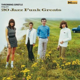 THROBBING GRISTLE / 20 Jazz Funk Greats (2CD/LP)