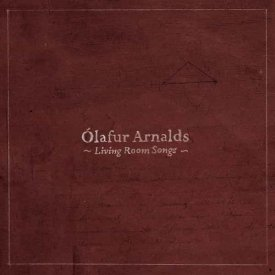ÓLAFUR ARNALDS / Living Room Songs (CD+DVD)