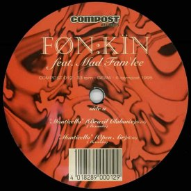 FON:KIN Feat. Mad Fam'lee / Monticello (12inch)