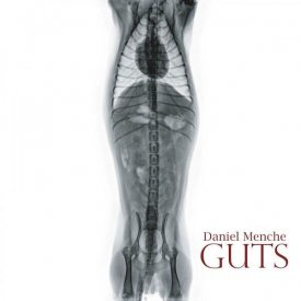 DANIEL MENCHE / Guts (CD/2LP)