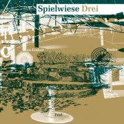 Irmler, FM Einheit, Paul, Young / Spielwiese Drei (LP+DL)