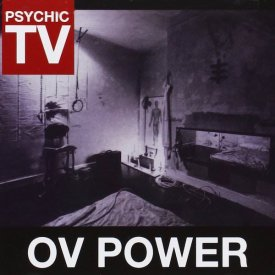 PSYCHIC TV / Ov Power (CD)