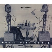 NURSE WITH WOUND / Creakiness And Other Misdemeanours (CD)