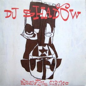 DJ SHADOW / Preemptive Strike (2LP)