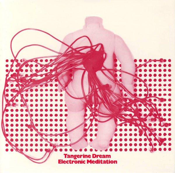 TANGERINE DREAM / Electronic Meditation (CD 国内盤仕様) - sleeve image