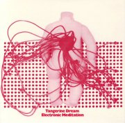 TANGERINE DREAM / Electronic Meditation (CD 国内盤仕様)