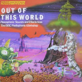 BBC RADIOPHNIC WORKSHOP / Out Of This World Si-Fi Sound Effects (LP)