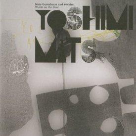 YOSHIMI and MATS GUSTAFSSON / world on the floor
