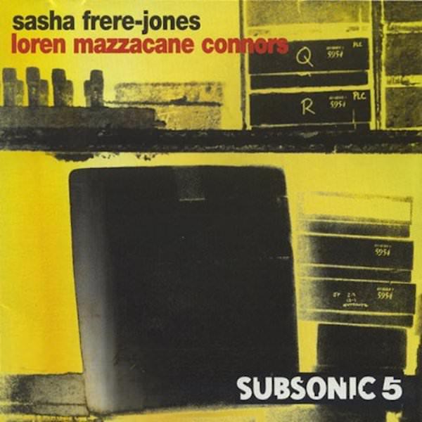 SASHA FRERE-JONES / LOREN MAZZACANE CONNORS / Standing Upright On A Curve (CD)