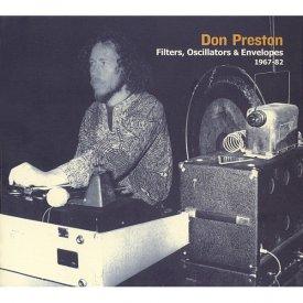 DON PRESTON / Filters, Oscillators & Envelopes 1967-82 (CD/LP)
