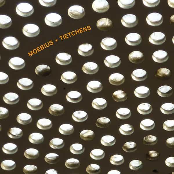 MOEBIUS + TIETCHENS / Moebius + Tietchens (LP + CD)