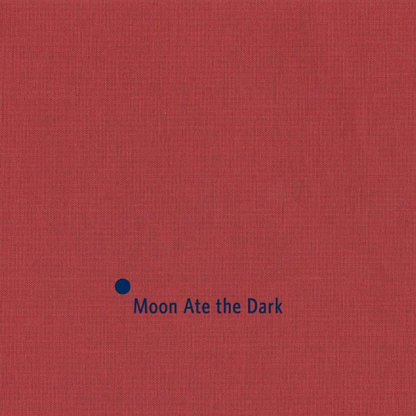 MOON ATE THE DARK / Moon Ate the Dark (CD)